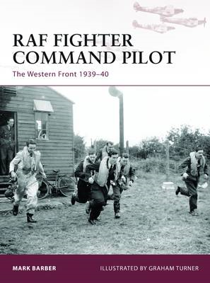 RAF Fighter Command Pilot: The Western Front, 1939-40 (BOK)
