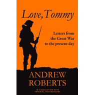Love Tommy: Letters Home, from the Great War to the Present Day (BOK)