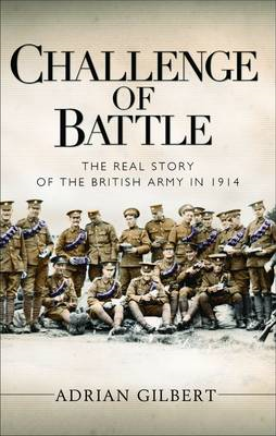 Challenge of Battle: the Real Story of the British Army in 1 (BOK)
