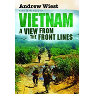 Vietnam: A View from the Front Lines (BOK)