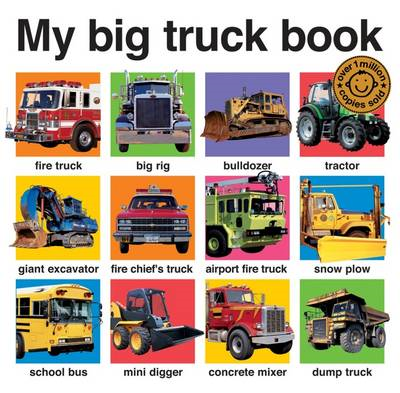 My Big Truck Book (BOK)