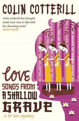 Love Songs From a Shallow Grave: A Dr Siri Murder Mystery (BOK)