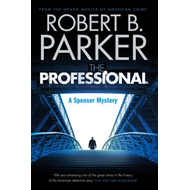 Professional (A Spenser Mystery) (BOK)