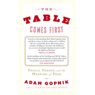 The Table Comes First (BOK)