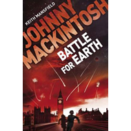 Johnny Mackintosh: Battle for Earth (BOK)