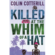 Killed at the Whim of a Hat (BOK)