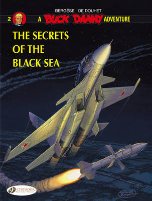 Buck Danny: v. 2: Secrets of the Black Sea (BOK)