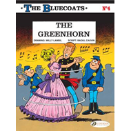 The Bluecoats: v. 4: Greenhorn (BOK)