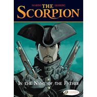 The Scorpion: v. 5: In the Name of the Father (BOK)