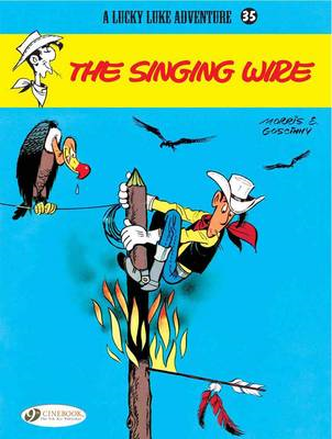 Lucky Luke: v. 35: Singing Wire (BOK)
