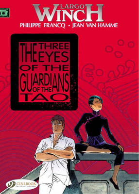Largo Winch: Vol. 11: Three Eyes of the Guardians of the Tao (BOK)