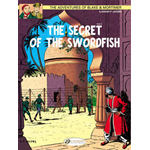The Adventures of Blake and Mortimer: v. 16: The Secret of the Swordfish, Part 2 (BOK)