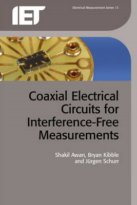 Coaxial Electrical Circuits for Interference-Free Measuremen (BOK)