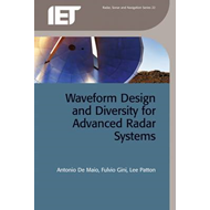 Waveform Design and Diversity for Advanced Radar Systems (BOK)
