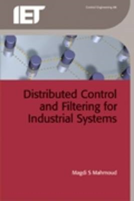 Distributed Control and Filtering for Industrial Systems (BOK)