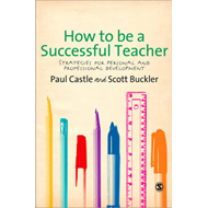 How to be a Successful Teacher: Strategies for Personal and Professional Development (BOK)