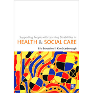 Supporting People with Learning Disabilities in Health and S (BOK)