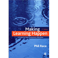 Making Learning Happen: A Guide for Post-Compulsory Education (BOK)