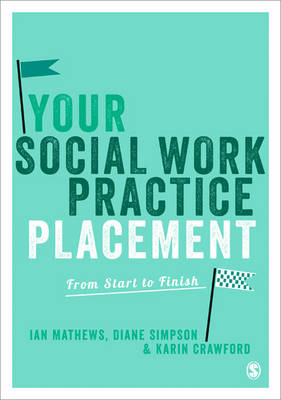 Your Social Work Practice Placement (BOK)