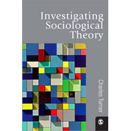 Investigating Sociological Theory (BOK)