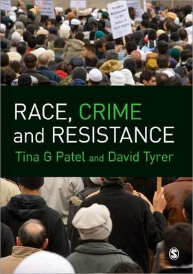 Race, Crime and Resistance (BOK)