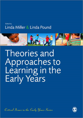 Theories and Approaches to Learning in the Early Years (BOK)