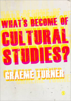 What's Become of Cultural Studies? (BOK)