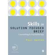 Skills in Solution Focused Brief Counselling and Psychothera (BOK)