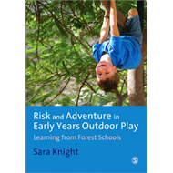Risk & Adventure in Early Years Outdoor Play (BOK)