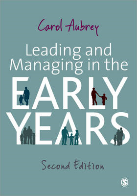 Leading and Managing in the Early Years (BOK)
