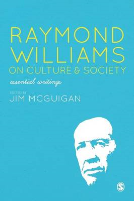 Raymond Williams on Culture and Society (BOK)