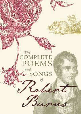 Complete Poems and Songs of Robert Burns (BOK)