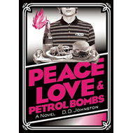 Peace, Love & Petrol Bombs (BOK)