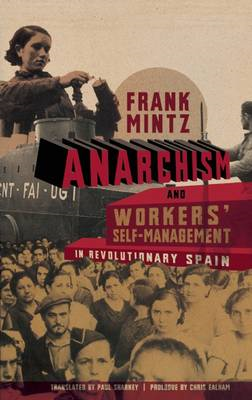 Anarchism and Workers' Self-Management in Revolutionary Spain (BOK)