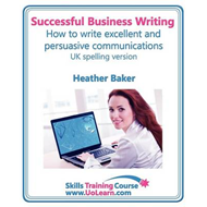 Successful Business Writing - How to Write Business Letters, (BOK)