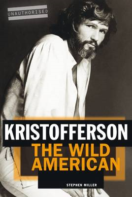 Kristofferson: The Wild American (BOK)