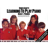 Denes Agay's Learning to Play Piano - Book 1 - Getting Started (BOK)