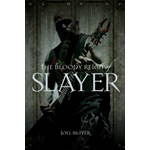 "The Bloody Reign of  ""Slayer"" (BOK)"