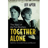 Together Alone: The Story of the Finn Brothers (BOK)