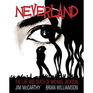 Neverland: The Michael Jackson Graphic (BOK)
