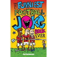 Funniest Football Joke Book Ever! (BOK)