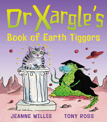 Dr Xargle's Book Of Earth Tiggers (BOK)