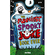 Funniest Spooky Joke Book Ever (BOK)