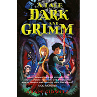 A Tale Dark and Grimm (BOK)