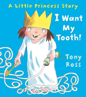 I Want My Tooth! (BOK)