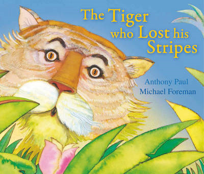 Tiger Who Lost His Stripes (BOK)