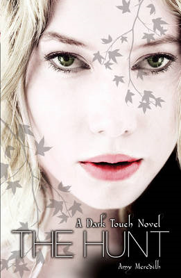 Dark Touch: The Hunt (BOK)