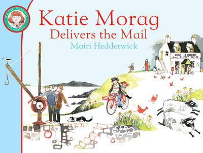 Katie Morag Delivers the Mail (BOK)