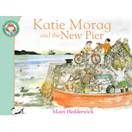 Katie Morag and the New Pier (BOK)