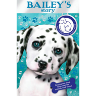 Battersea Dogs & Cats Home: Bailey's Story (BOK)